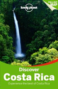 Discover Costa Rica : experience the best of Costa Rica