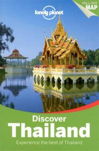 Discover Thailand : experience the best of Thailand