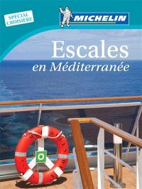 Escales en Méditerranée