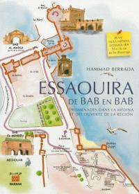 Essaouira : de Bab en Bab : promenades dans la médina et découverte de la région