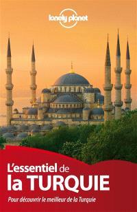 L'essentiel de la Turquie