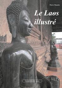 Le Laos illustré