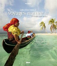Les plus beaux voyages nature. Volume 2