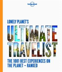 Lonely Planet's ultimate travelist : 501 of the world's most unmissable sights and attractions