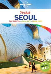 Seoul : top sights, local life, made easy