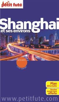 Shanghai et ses environs : 2014-2015