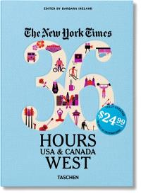 The New York Times, 36 hours : USA & Canada : West