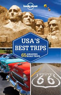 USA's best trips : 65 amazing road trips