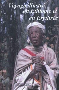 Voyage illustré en Ethiopie et en Erythrée