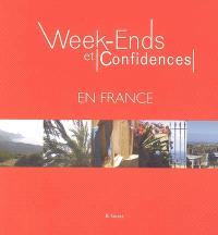 Week-ends et confidences en France