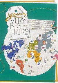Your very best trips