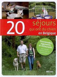 20 séjours qui ont du chien en Belgique