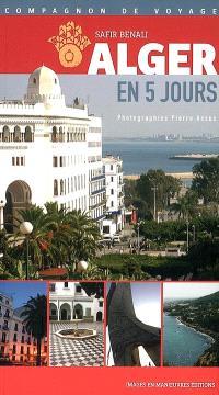 Alger en 5 jours