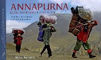 Annapurna : entre porteurs et portraits = Annapurna : among porters and portraits