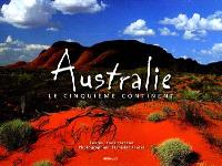 Australie : le cinquième continent
