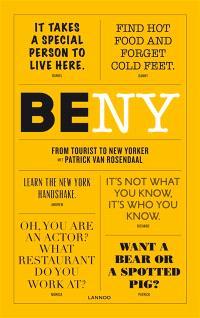 Be New York : van toerist tot new yorker met Patrick Van Rosendaal