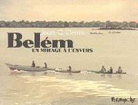 Belém : un mirage à l'envers