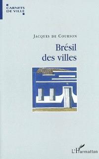 Brésil des villes