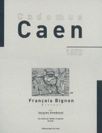 Caen : Cadomus, 1672