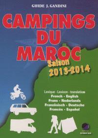 Campings du Maroc : guide critique : saison 2013-2014