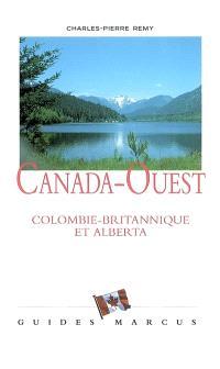 Canada-Ouest : Colombie britannique et Alberta