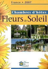 Chambres d'hôtes Fleurs de soleil : France 2007