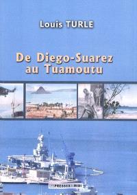 De Diégo-Suarez au Tuamoutu