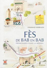 Fès, de bab en bab : promenades dans la Médina