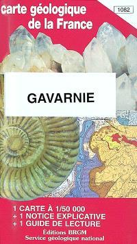 Gavarnie : carte géologique de la France à 1-50 000, 1082; Guide de lecture des cartes géologiques de la France à 1-50 000