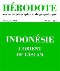 Hérodote. n° 88, Indonésie : l'Orient de l'islam