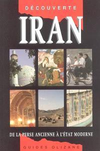 Iran : de la Perse ancienne à l'Etat moderne