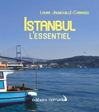 Istanbul : l'essentiel