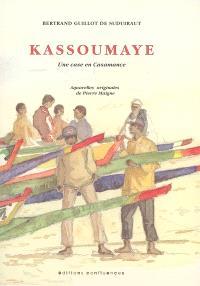 Kassoumaye : une case en Casamance