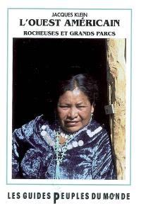 L'Ouest américain : Rocheuses et grands parcs