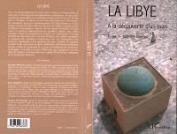 La Libye. Volume 1, Identité libyenne : à la découverte d'un pays