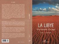 La Libye. Volume 2, Itinéraires : à la rencontre d'un pays