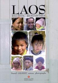 Laos : regards, rencontres
