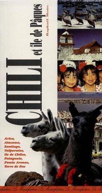 Le guide du Chili et de l'île de Pâques
