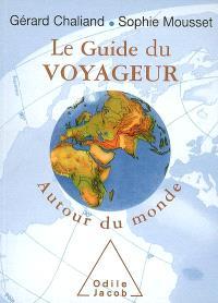 Le guide du voyageur autour du monde