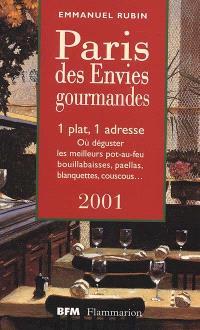 Le Paris des envies gourmandes : 2001