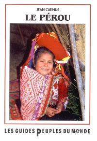 Le Pérou : tierra del sol