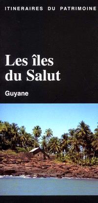 Les îles du salut : Guyane