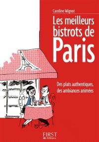 Les meilleurs bistrots de Paris : des plats authentiques, des ambiances animées