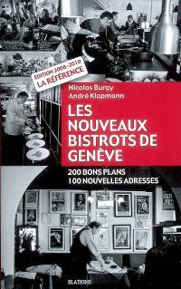 Les nouveaux bistrots de Genève : 200 bons plans, 100 nouvelles adresses