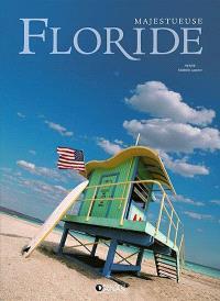 Majestueuse Floride