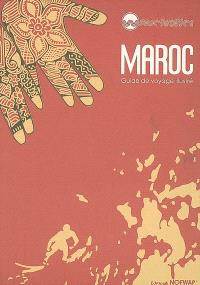 Maroc : guide de voyage illustré