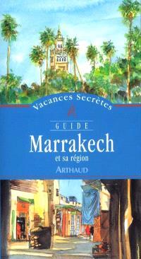 Marrakech et sa région