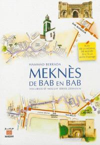 Meknès, de bab en bab : Volubilis et Moulay Idriss Zerhoun