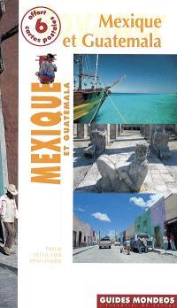Mexique et Guatemala