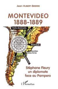 Montevideo, 1888-1889 : Stéphane Fleury, un diplomate face au Pampero